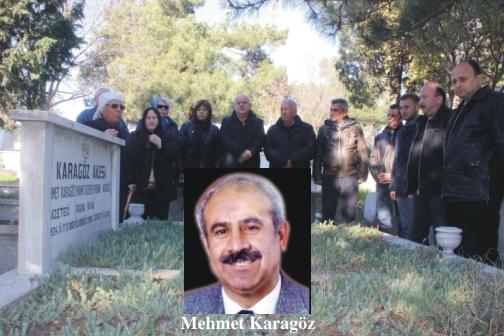 Mehmet Karagöz anıldı