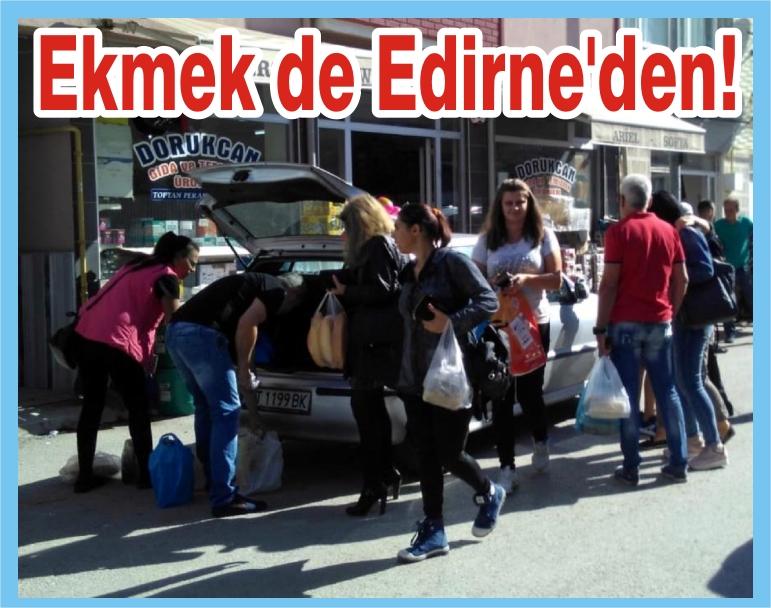 Ekmek de Edirne'den!